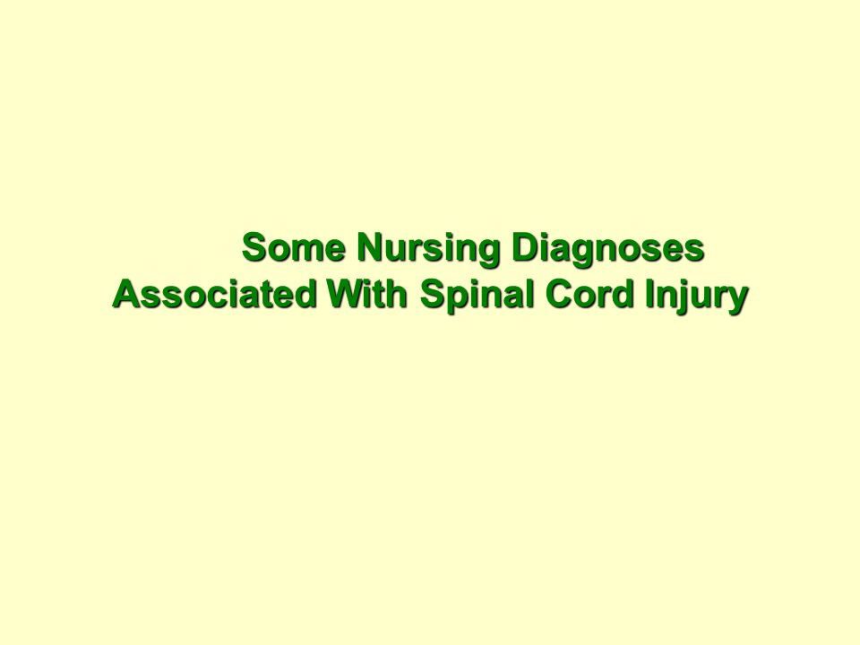 Some Nursing Diagnoses Associated With Spinal Cord Injury