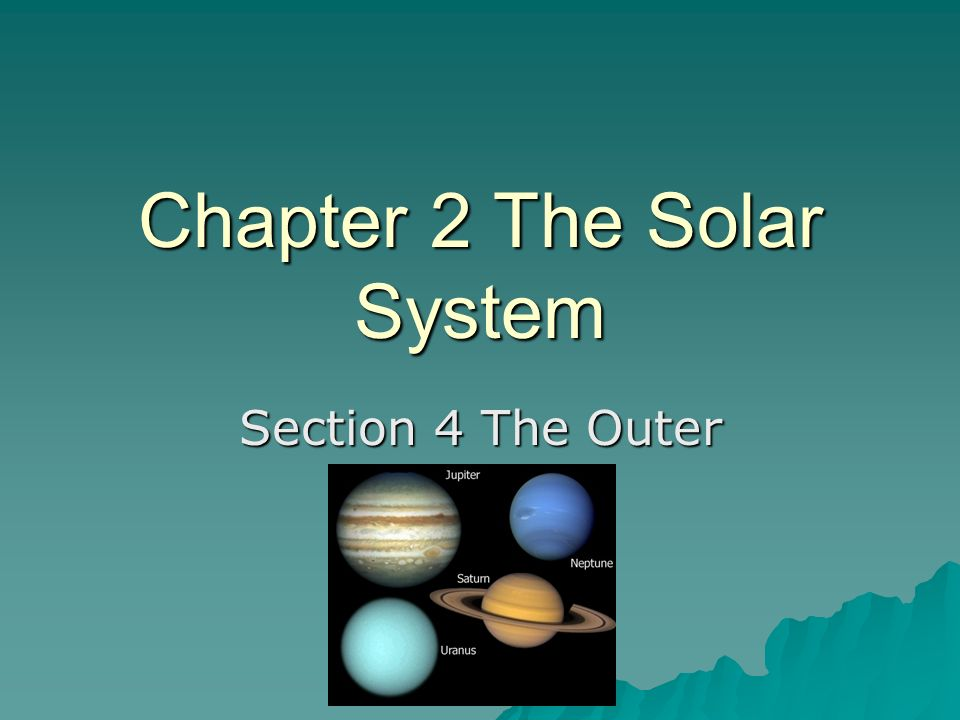 Chapter 2 The Solar System
