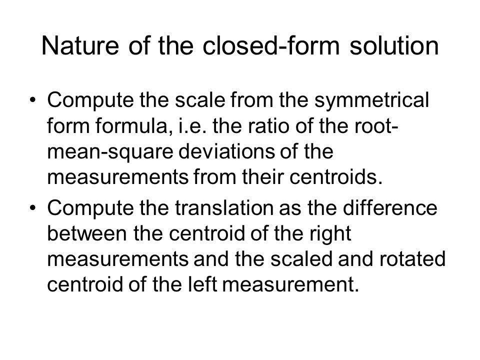 Point set alignment Closed-form solution of absolute orientation ...