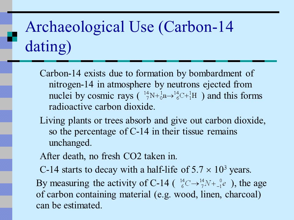 How is carbon dating used in archaeology