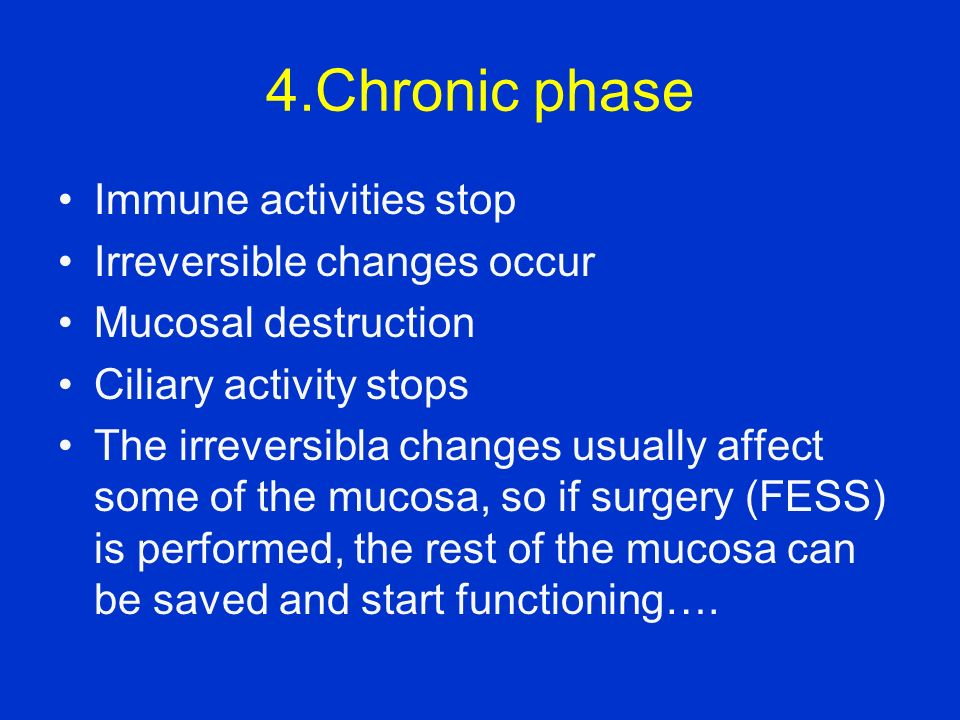 4.Chronic phase Immune activities stop Irreversible changes occur