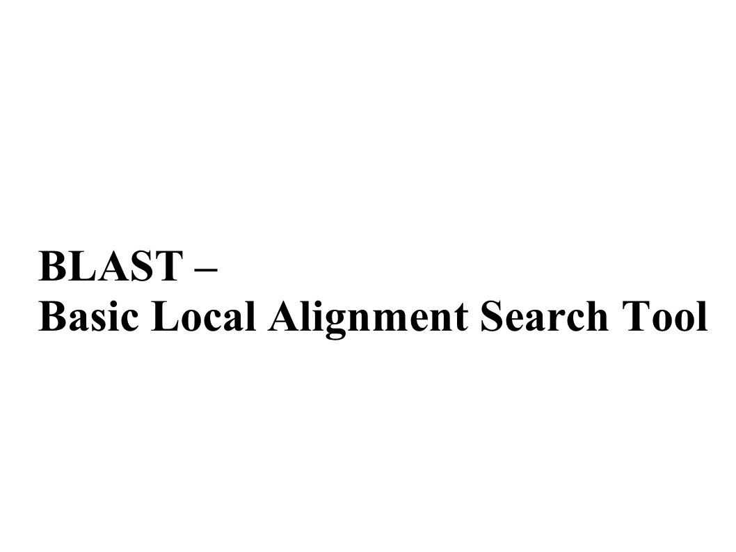 Basic Local Alignment Search Tool - web.stanford.edu