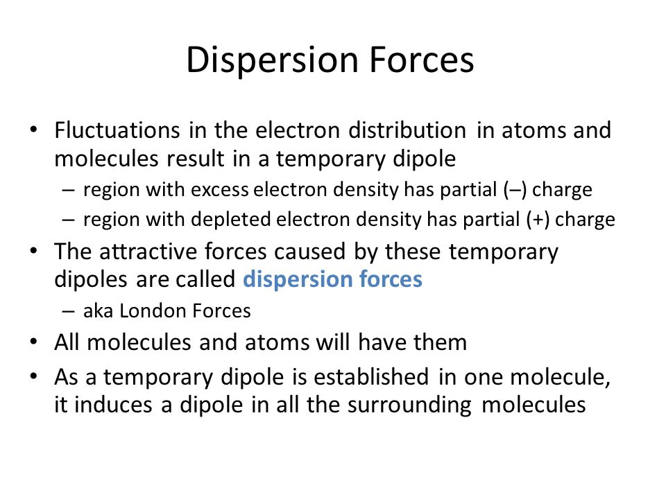 how to know if a molecule has stronger dispersion force