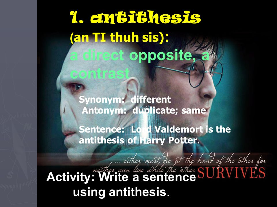 thesaurus antithesis Under the head of synonyms and antonyms, archdeacon smith arranges words which form an antithesis to one another the word antonym is, we believe.
