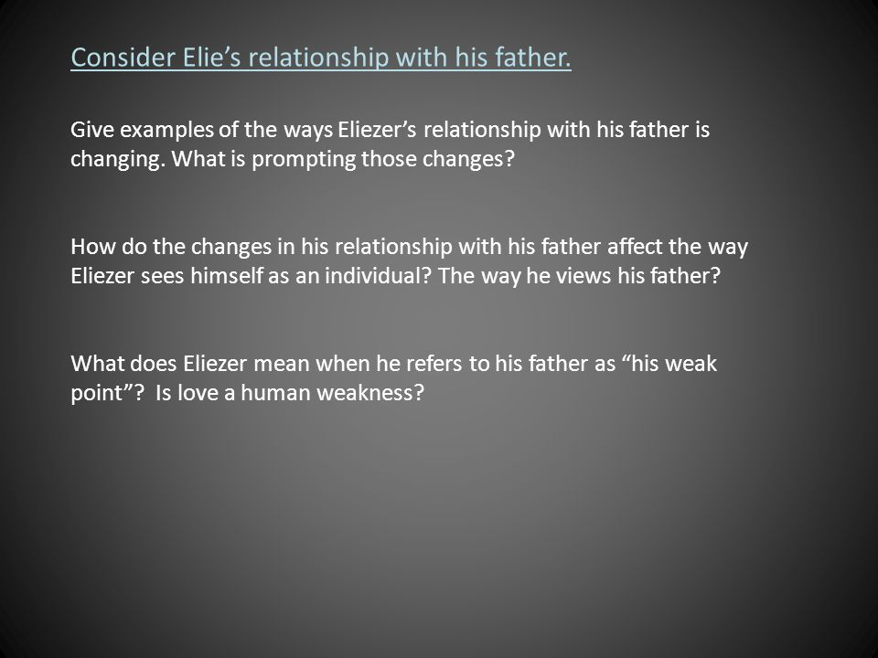 how does elie relationship with his father changed the locks
