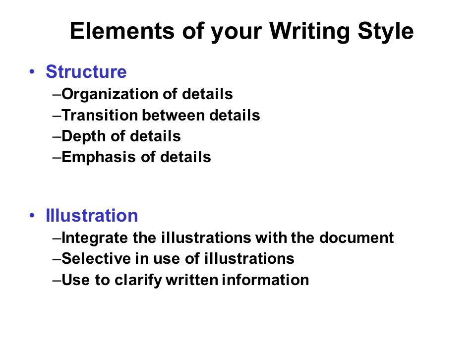 elements of style in writing The elements of style, written by strunk & white, has long been considered one of the greatest books ever published on the art of writing time magazine, for example, named it as one of the 100 most influential non-fiction books written in english since 1923, and the open syllabus project consistently lists it as the most frequently-assigned text in academic college courses in the us.