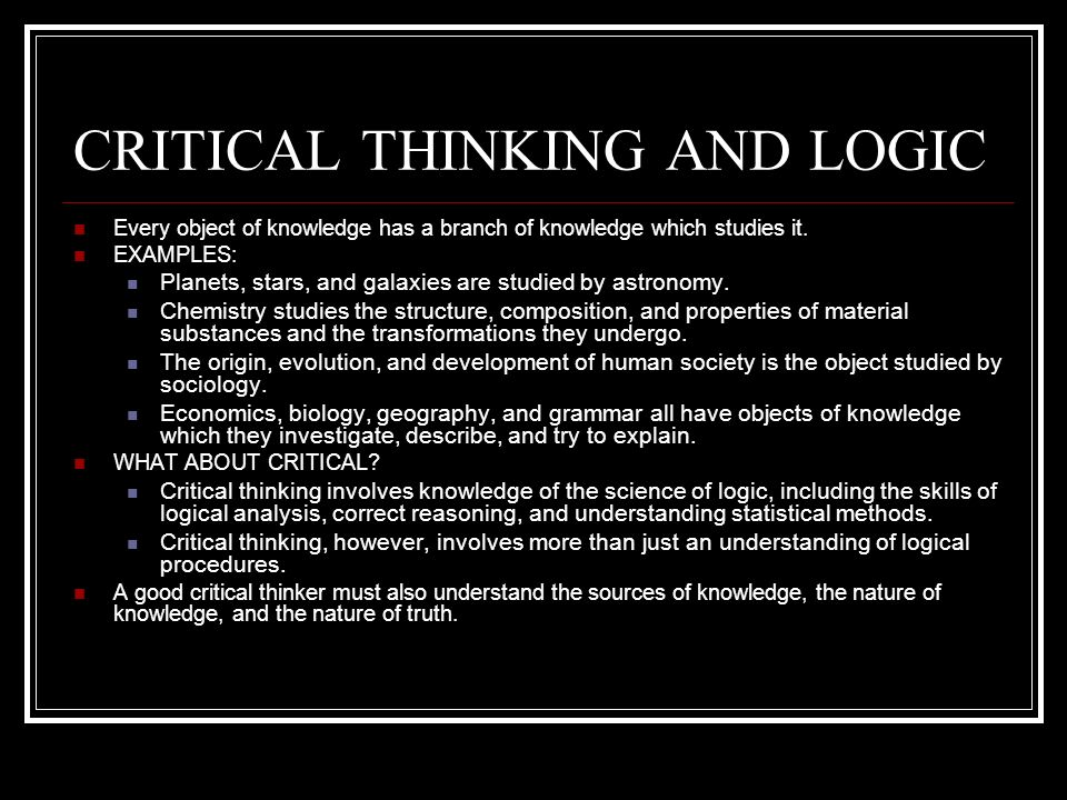 logic and critical thinking ppt Critical thinking and writing  will always lead to a logical conclusion • critical writing is a process  microsoft powerpoint - medway vmap critical thinking .