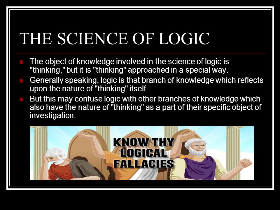 the nature of logic and critical thinking Does the nature of logic relate to critical thinking how do i start a paper on the nature of logic as it relates to critical thinking the nature of logic as it.