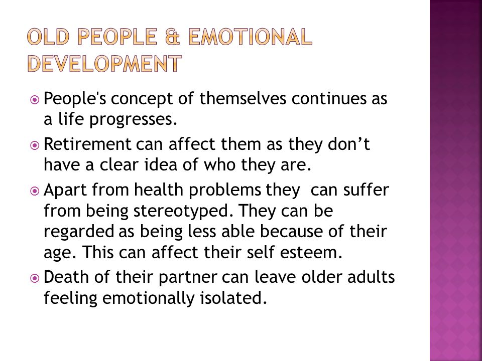 Emotional and Social Development in Late Adulthood