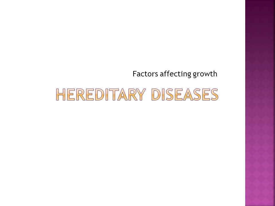 hereditary factors that affect physical development Hereditary and environmental factors play an important role in making sure such  opportunities are maximized  read more: factors that influence child develop.