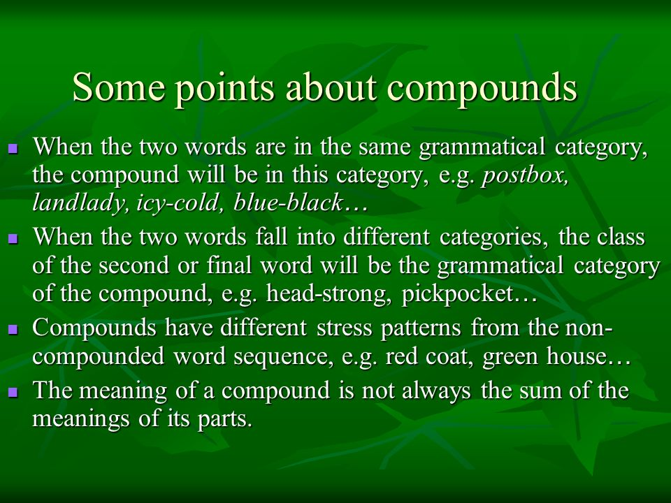 Some points about compounds