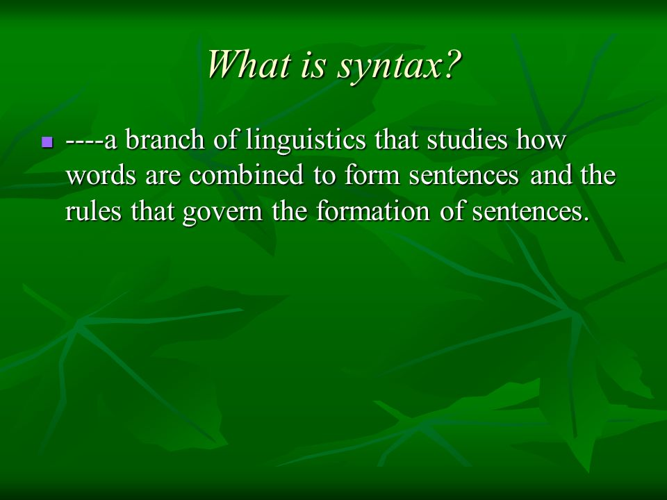 What is syntax