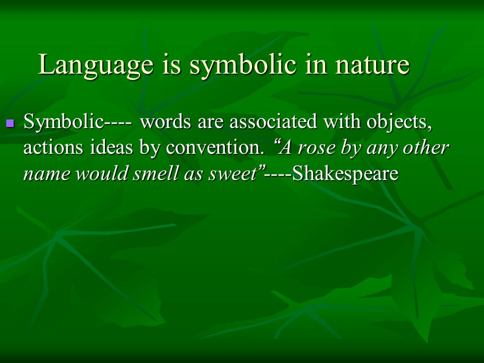 Language is symbolic in nature