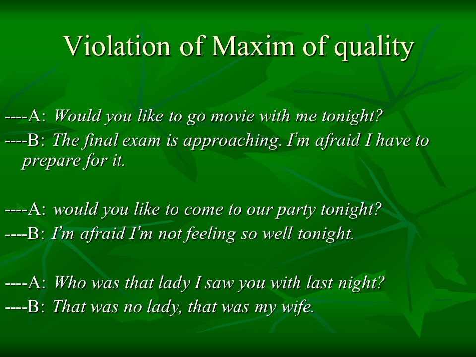 Violation of Maxim of quality