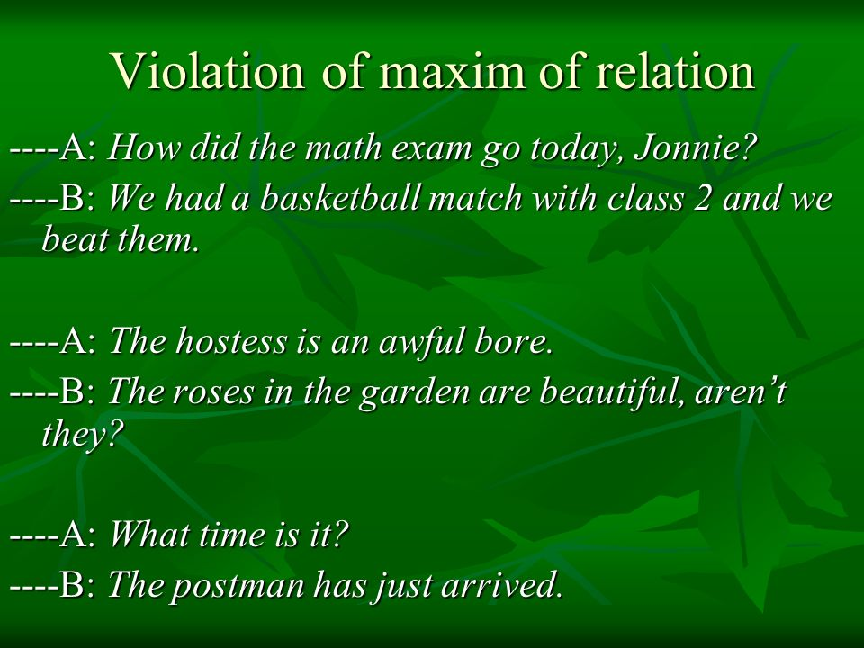 Violation of maxim of relation