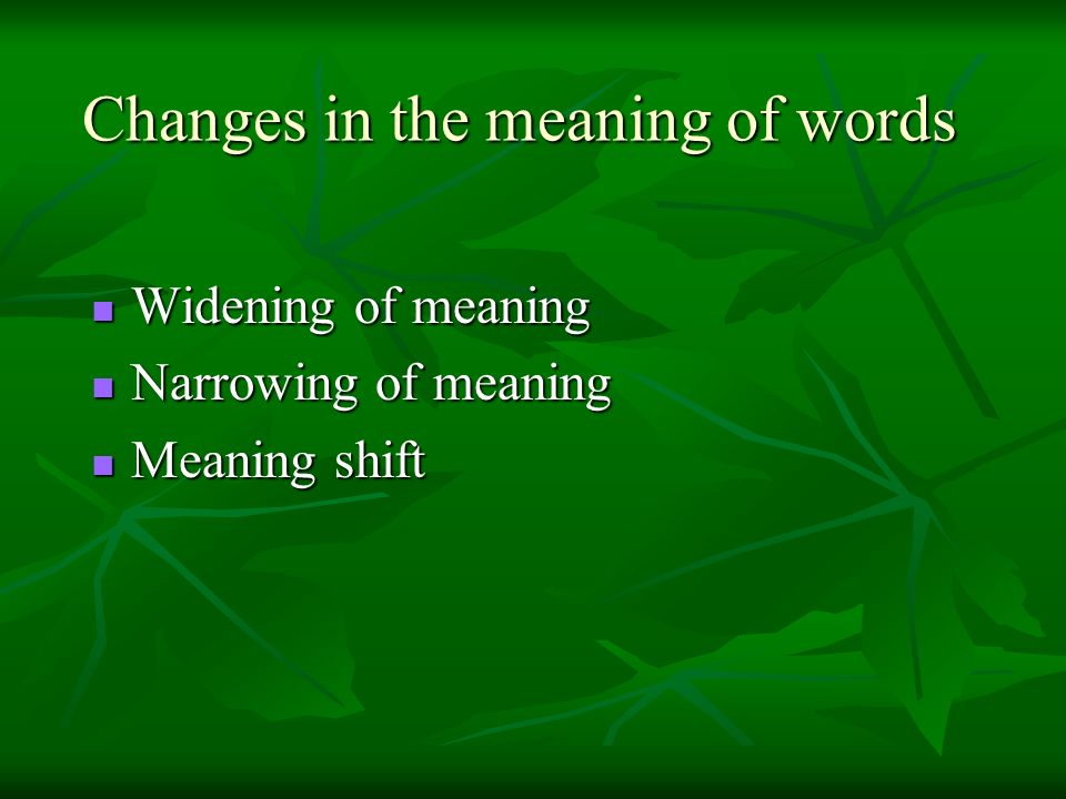 Changes in the meaning of words