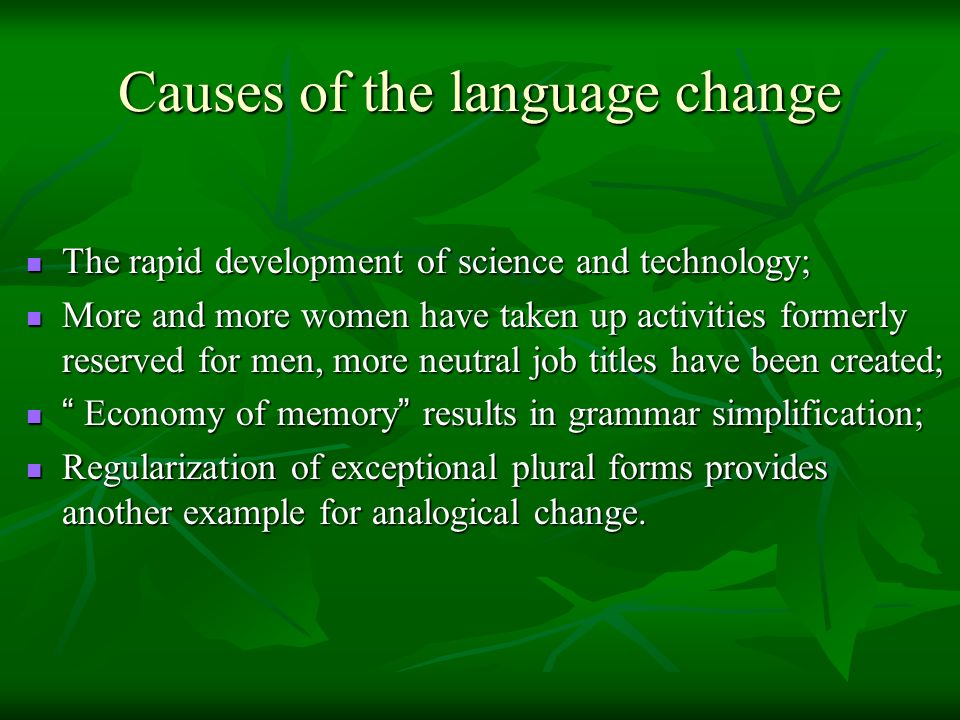 Causes of the language change