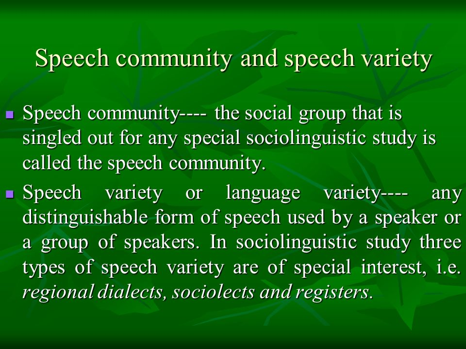 Speech community and speech variety