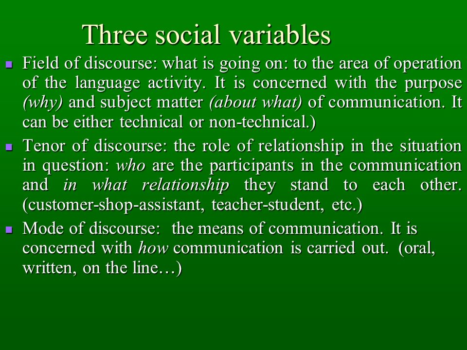 Three social variables