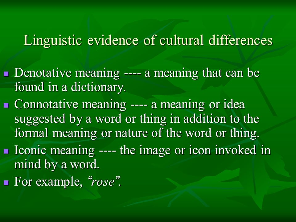 Linguistic evidence of cultural differences