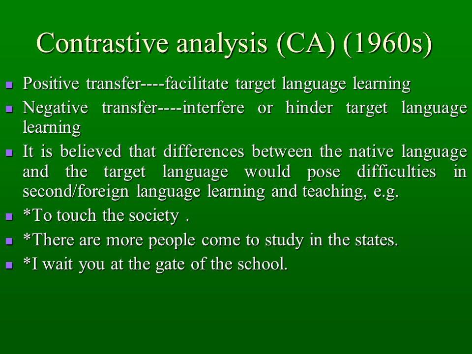 Contrastive analysis (CA) (1960s)