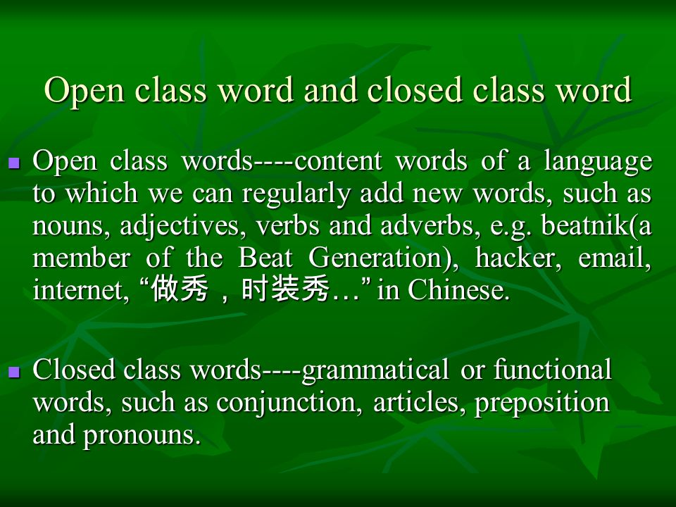 Open class word and closed class word