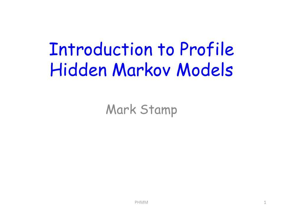 Introduction to Profile Hidden Markov Models