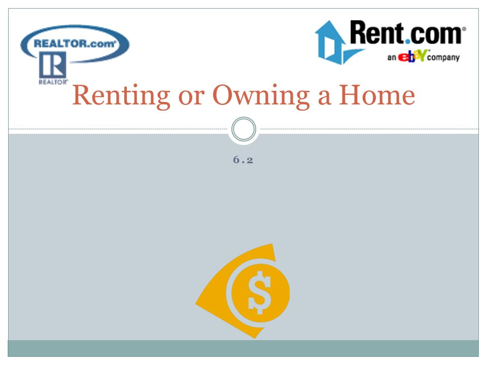 Renting or Owning a Home