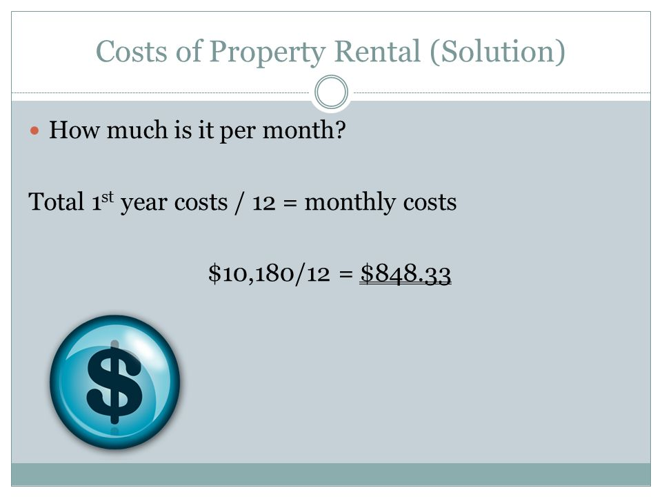 Costs of Property Rental (Solution)