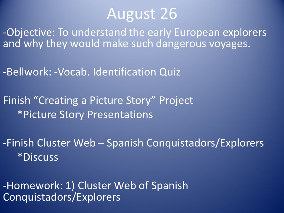 Early European Explorers Quotes Quotesgram: August 26 -Objective: To Understand The Early European