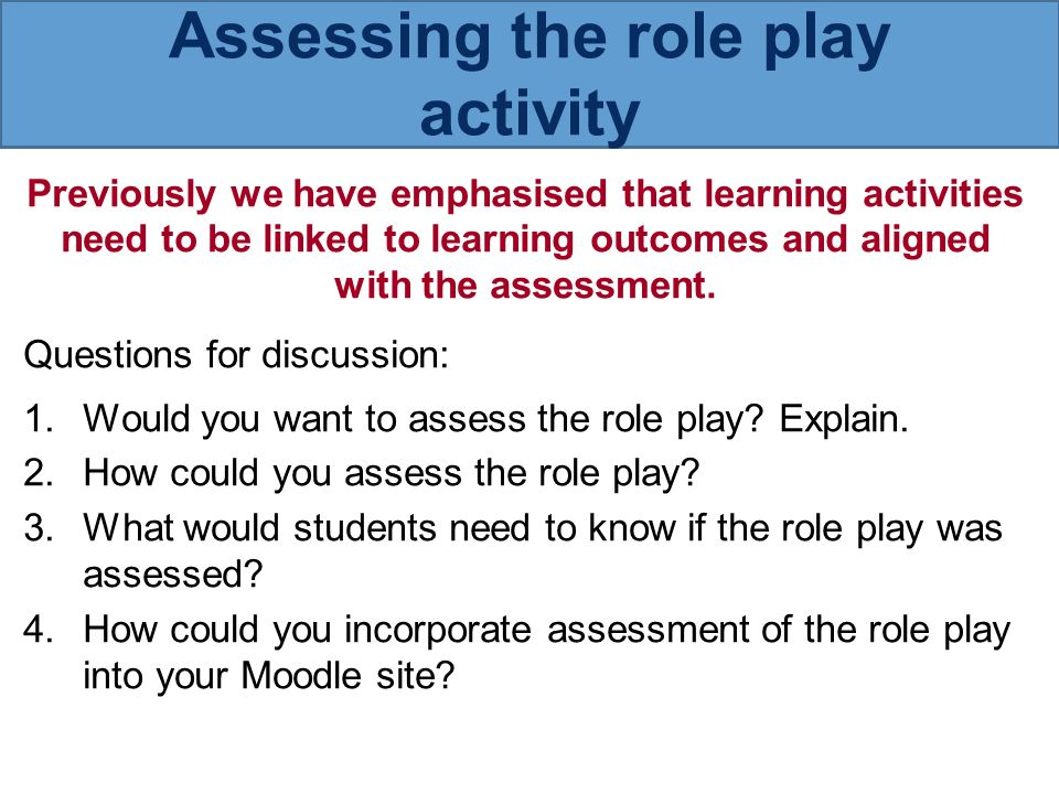 Assess the role played by the