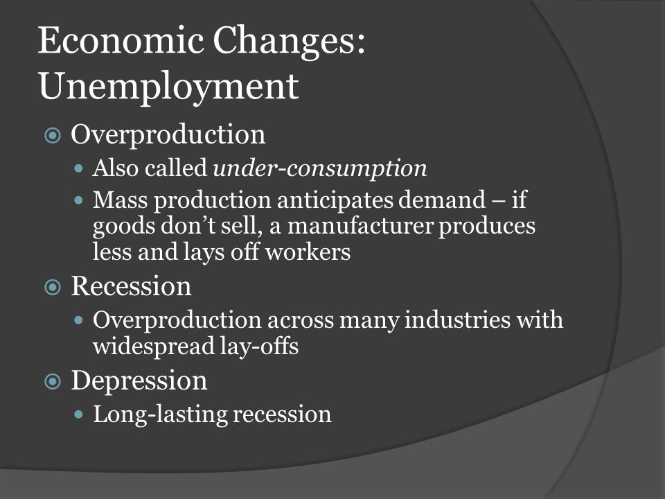 Economic Changes: Unemployment