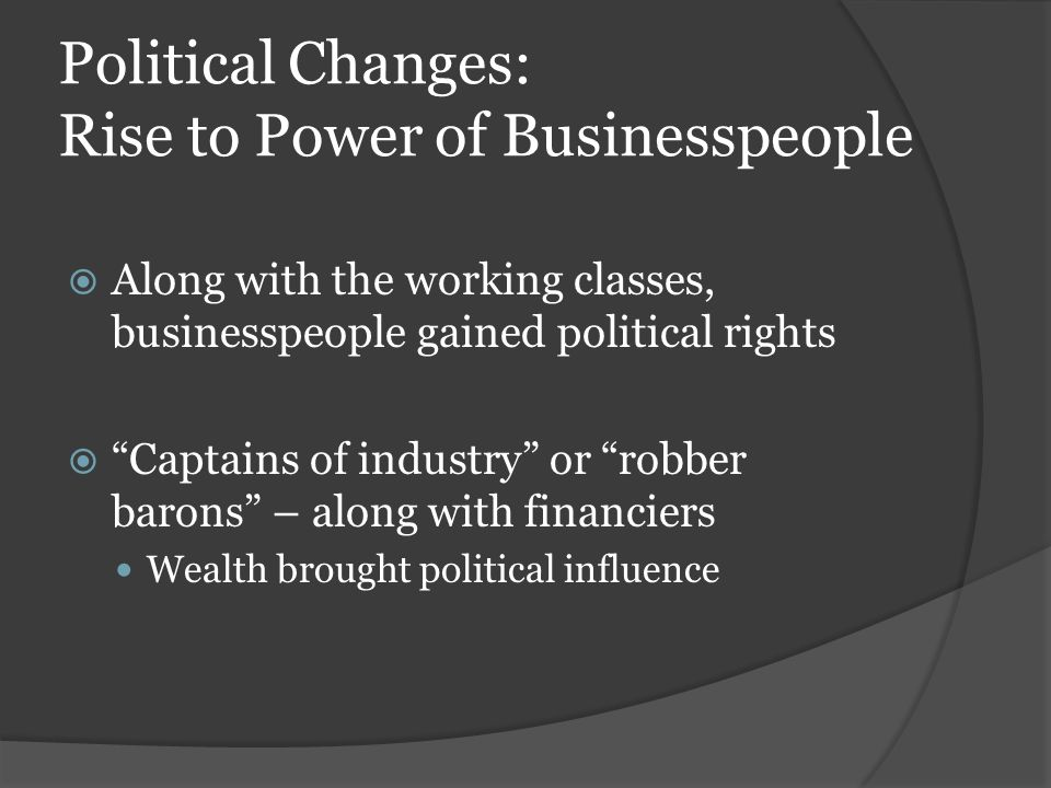 Political Changes: Rise to Power of Businesspeople