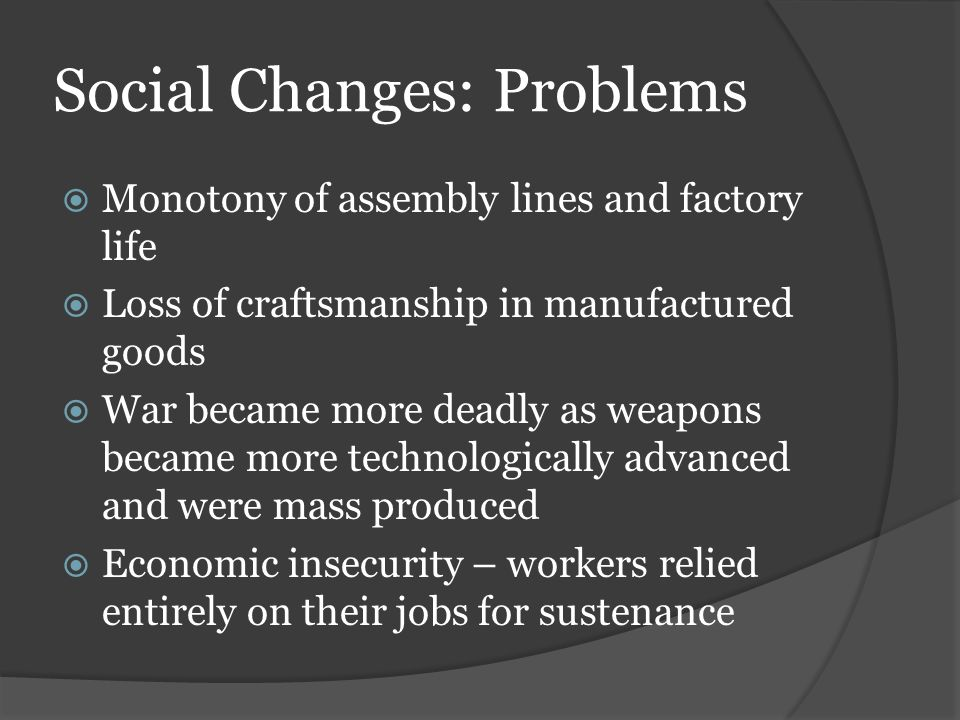 Social Changes: Problems