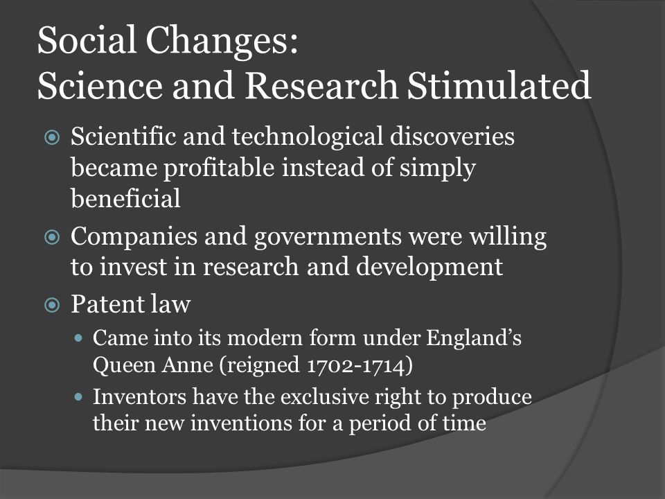 Social Changes: Science and Research Stimulated
