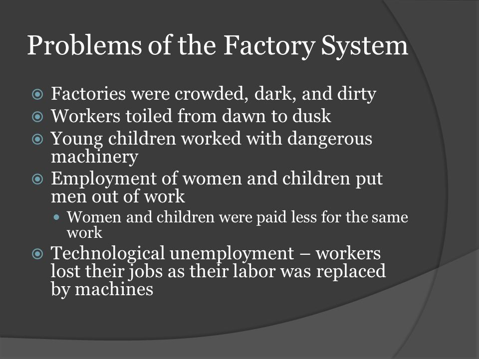 Problems of the Factory System