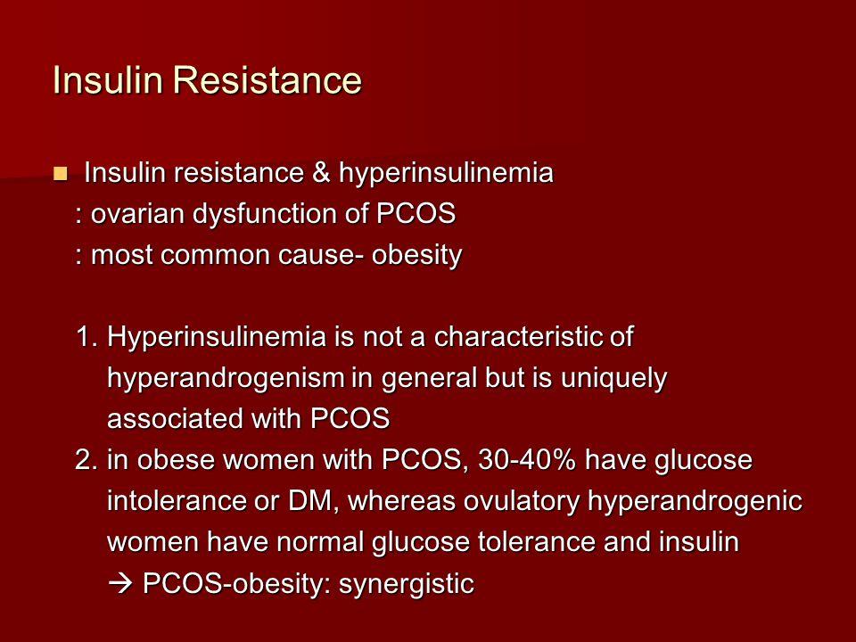 Insulin Resistance Insulin resistance & hyperinsulinemia