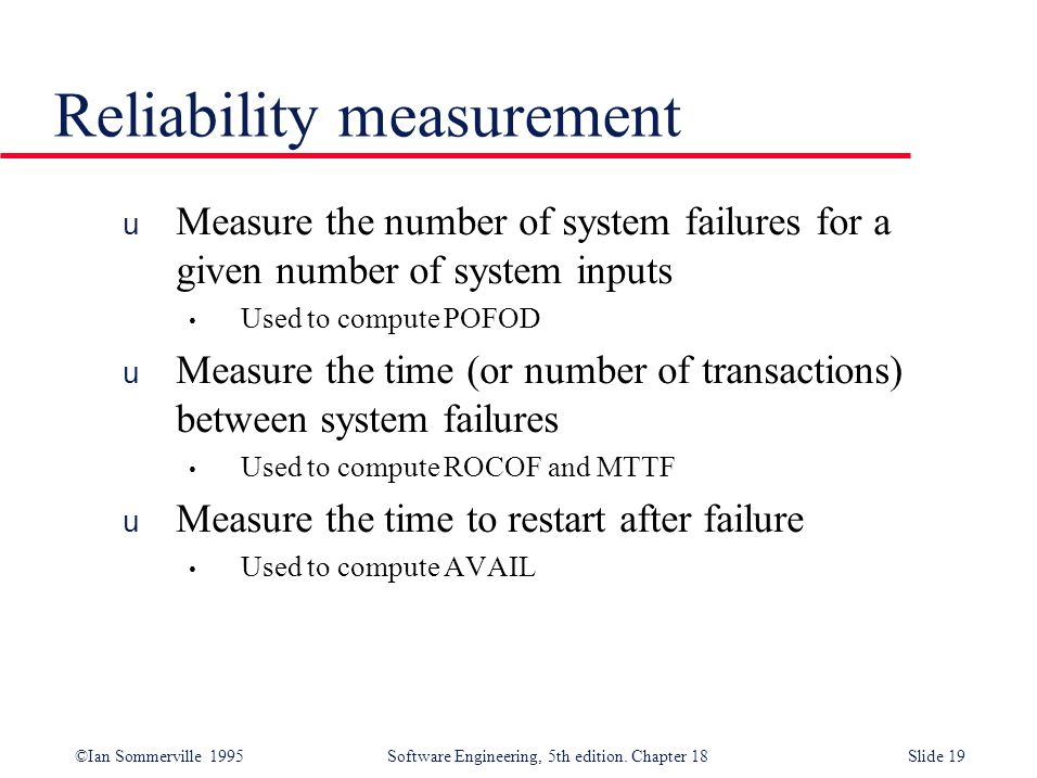 Reliability measurement