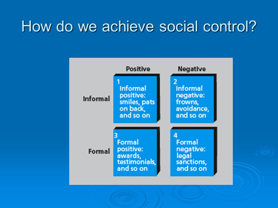 How do we achieve social control