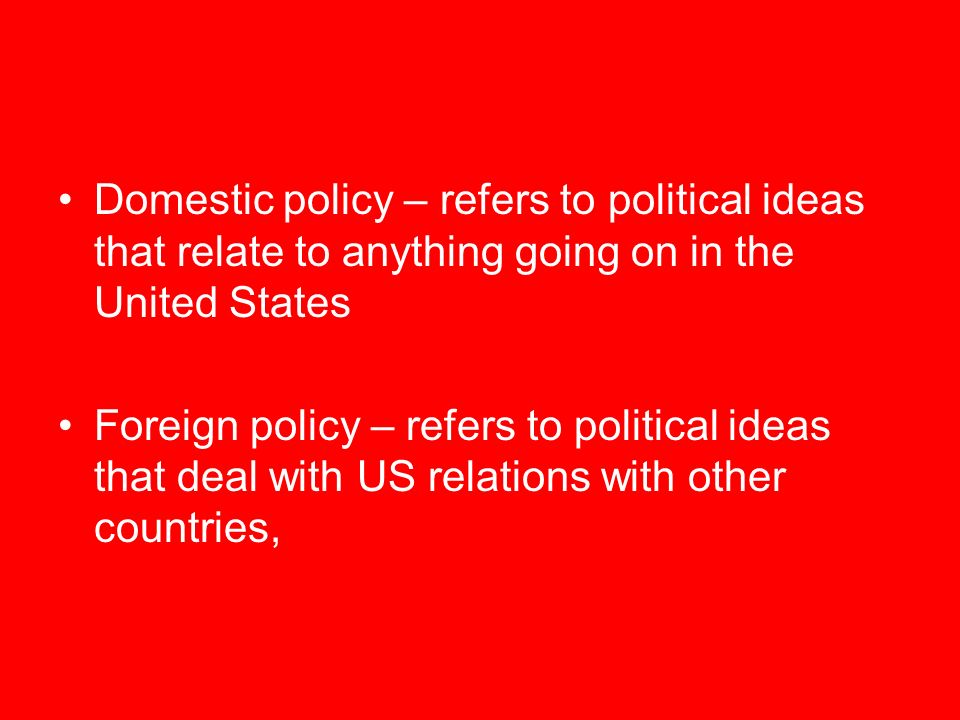 United states foreign policy relations to international politics essay