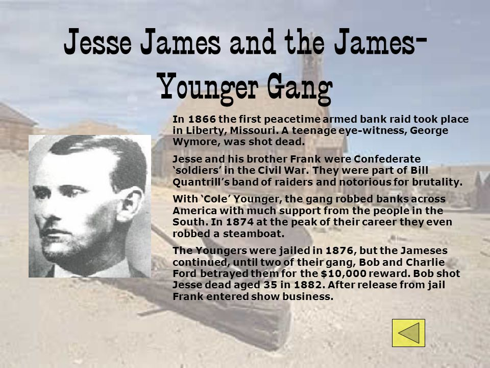 Jesse James and the James-Younger Gang