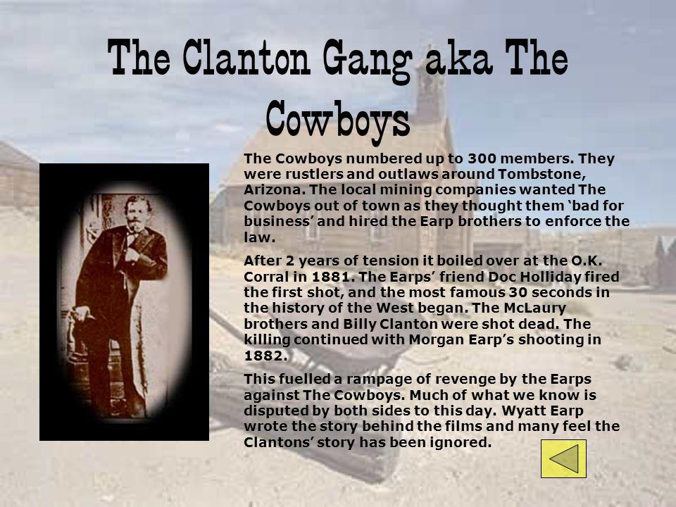 The Clanton Gang aka The Cowboys