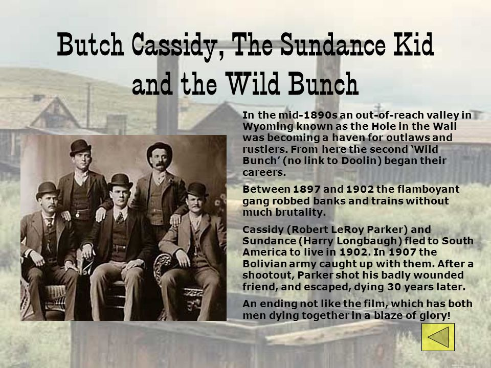 Butch Cassidy, The Sundance Kid and the Wild Bunch