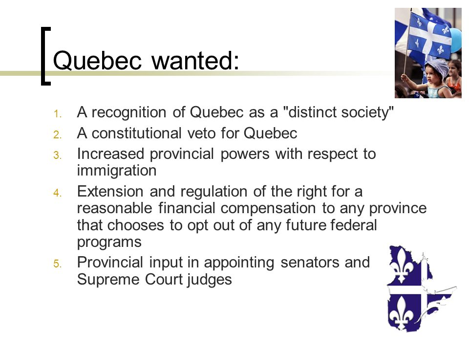 quebec distinct society Ethnicity, nationalism and identity in canada-quebec relations: the case of quebec's 'distinct society' michael burgess on 12.