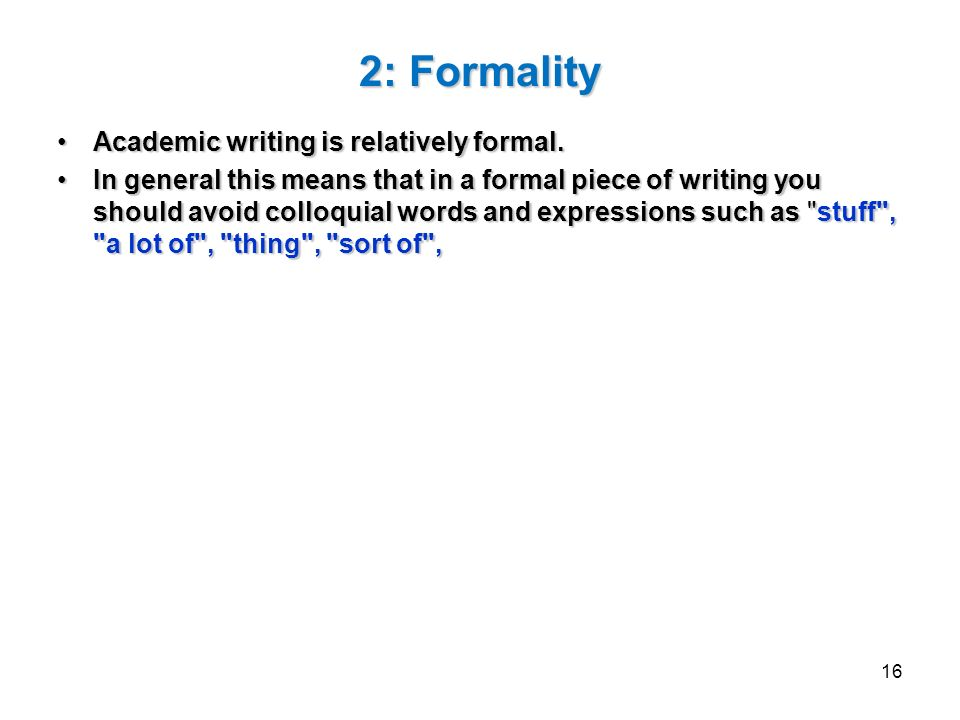 What is academic writing?