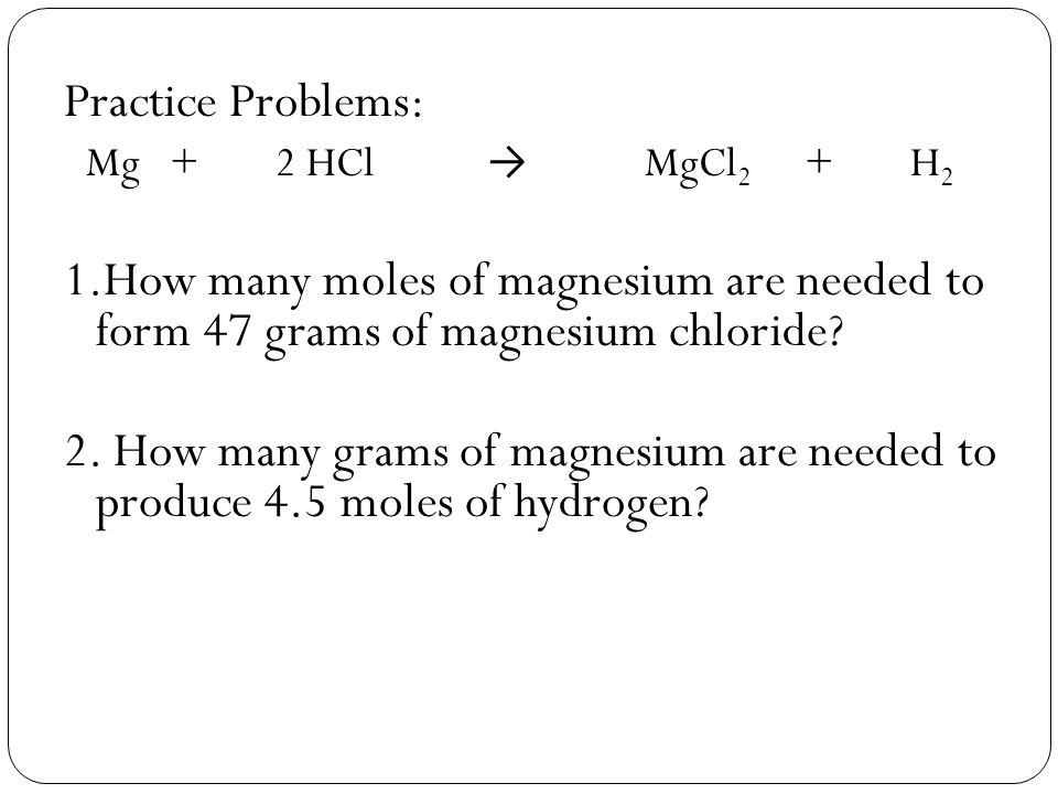magnesium chlorine and hydrogen moles 1 record the moles of hydrogen gas that has evolved 0000411moles 2 calculate from economy, b 252 relationship between the number of moles of hydrogen gas evolved and the moles of magnesium metal consumed in the reaction 5 hydrogen chloride.