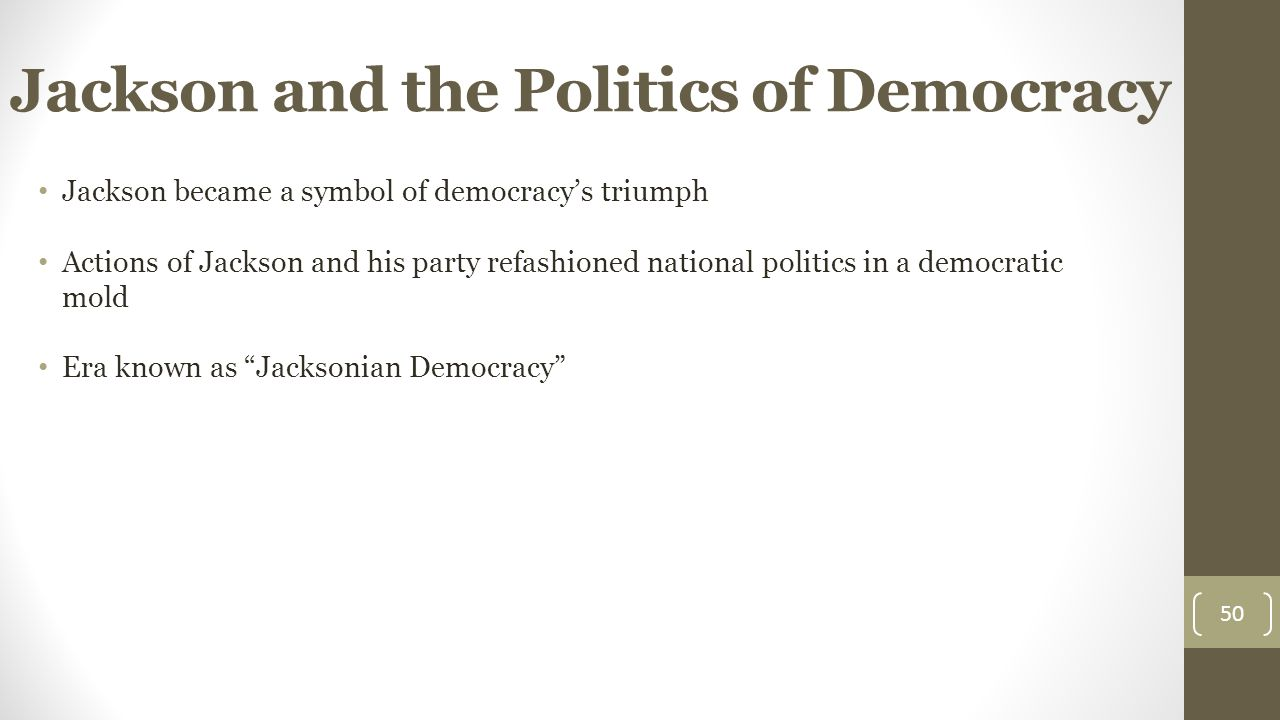 Unit 4 the new republic ppt download jackson and the politics of democracy biocorpaavc