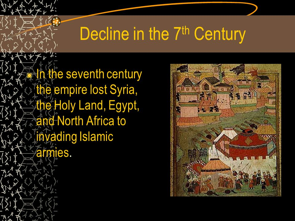 Decline in the 7th Century