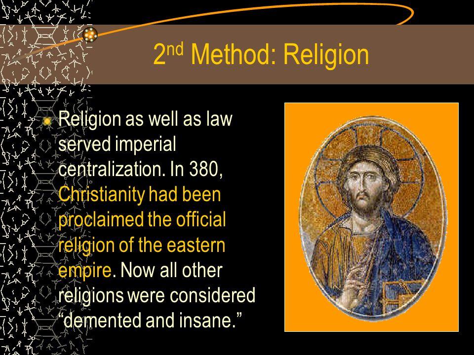 2nd Method: Religion