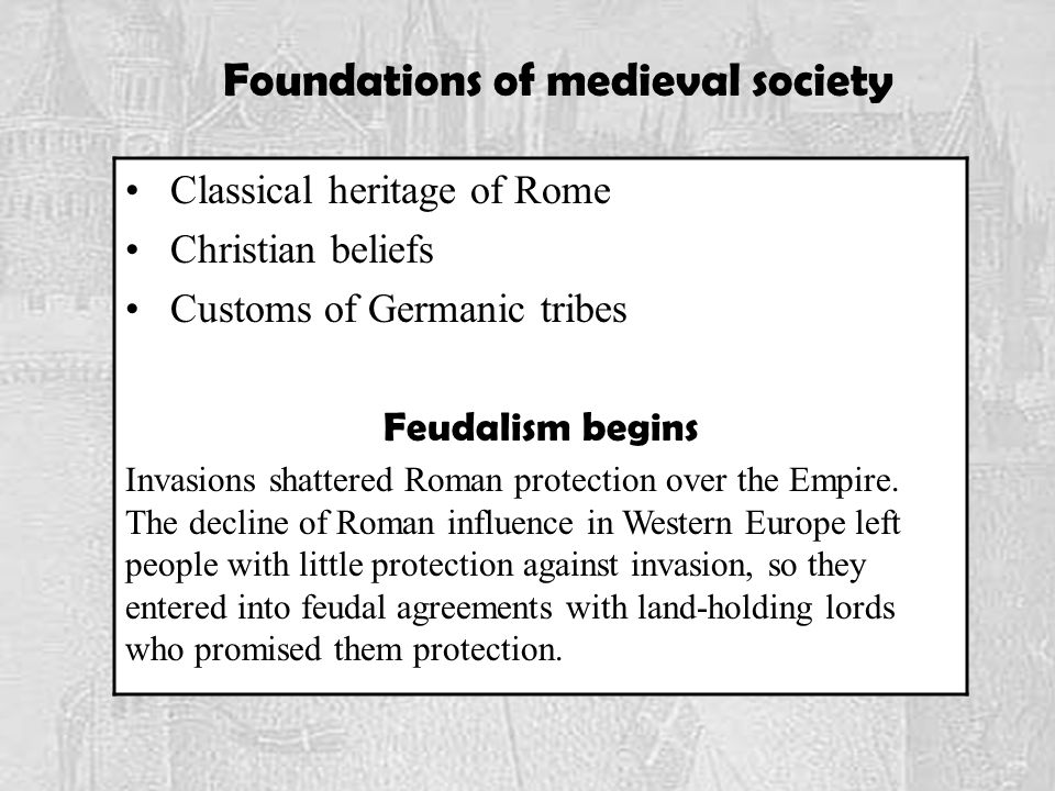 Foundations of medieval society